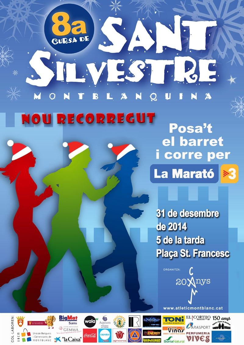 8ª SANT SILVESTRE MONTBLANQUINA - Inscriu-te