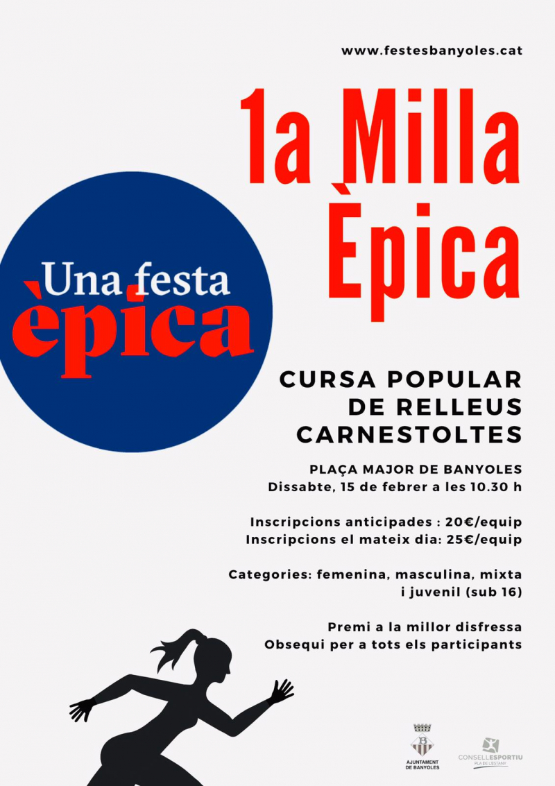 MILLA ÈPICA - CURSA DE CARNESTOLTES PER RELLEUS - Inscríbete
