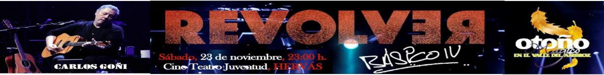 Contacta con nosotros  - CONCIERTO REVOLVER (GIRA BASICO IV TOUR)