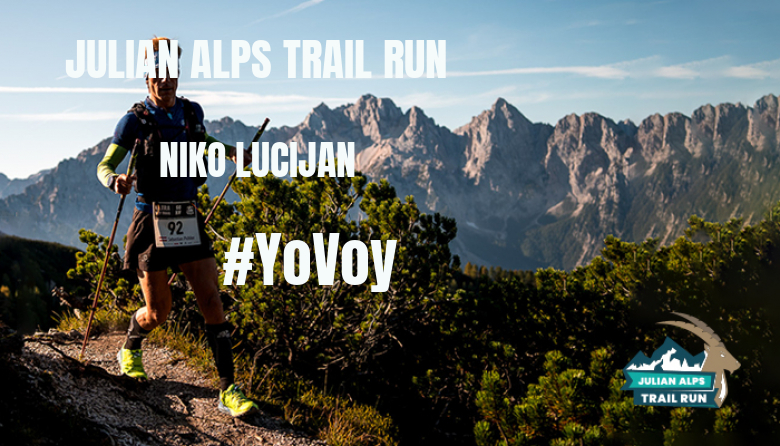 #ImGoing - NIKO LUCIJAN (JULIAN ALPS TRAIL RUN)