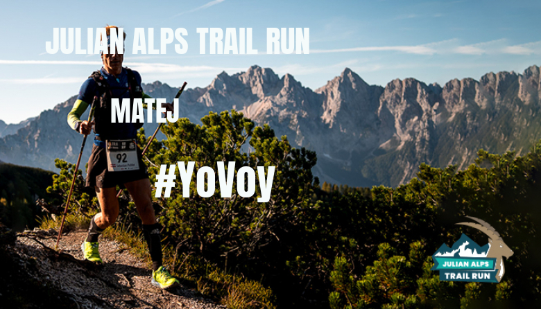 #ImGoing - MATEJ (JULIAN ALPS TRAIL RUN)
