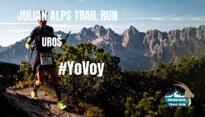 #ImGoing - UROŠ (JULIAN ALPS TRAIL RUN)