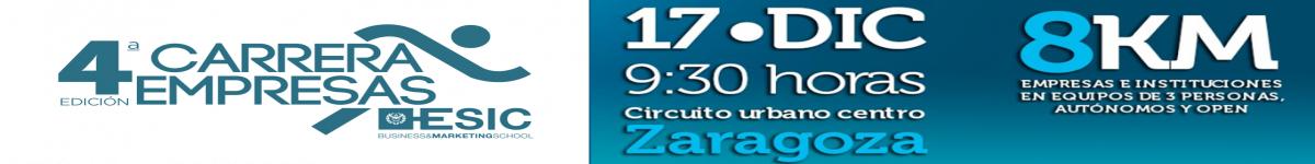 Clasificaciones  - IV CARRERA DE LAS EMPRESAS ESIC ZARAGOZA   EQUIPOS EMPRESAS
