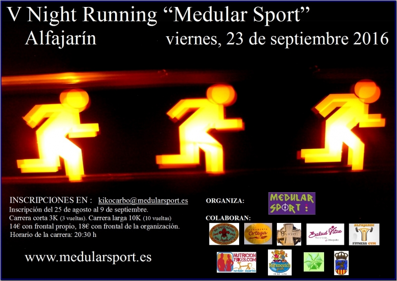 V NIGHT RUNNING MEDULAR SPORT  - Inscríbete